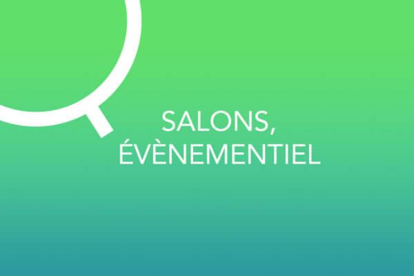 Salons, Évènementiel